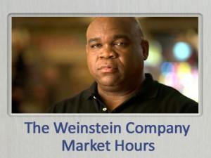 Weinstein Company Market Hours